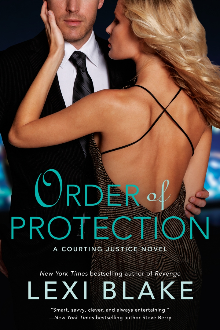 RELEASE DAY LAUNCH + EXCERPT:  ORDER OF PROTECTION (COURTING JUSTICE #1) BY LEXI BLAKE
